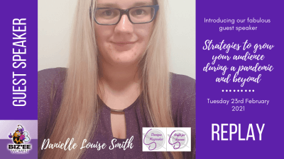 Danielle Louise Smith - Guest Speaker - 23rd February 2021